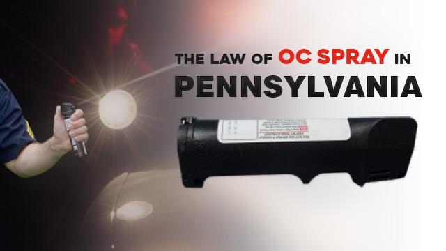 Why a PennLAGO needs to carry OC spray: The law of OC spray in Pennsylvania